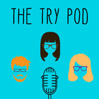 The Try Pod