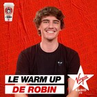 La DreamTeam du WarmUp de Robin : Episode 10 (24/01/2020)