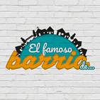 El Famoso Barrio De...