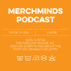 Merch Minds Podcast - Episode 119: Interview with Zac Folk with Nymbl