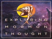 053-The Godhead in Mormon Thought (pt 1) - Of God and Gods Ch 8
