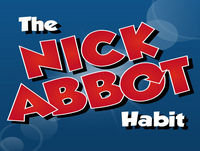 008 - The Nick Abbot Habit, Edition 8