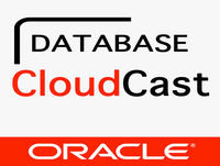 Oracle Database Cloudcast