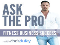 Online & Commercial Personal Training Case Study With Chris| Ask The Pro podcast Chris Dufey