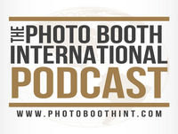 Photo Booth International Podcast 20 | Taking Things To Another Level