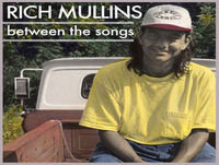 Teaser Episode: An Introduction to Rich Mullins: Between the Songs
