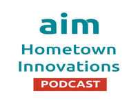 Aim Hometown Innovations Podcast - Michigan City's focus on quality-of-life with Mayor Ron Meer