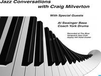 Jazz Conversations with Craig Milverton and Special Guest Bruce Adams