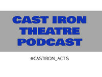 Model Behaviour & Doktor James' Bad Skemes (Cast Iron Theatre Podcast; Episode 48)