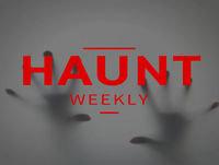 Haunt Weekly - Episode 18 - Christmas Haunts