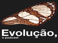 Evolução, o Podcast