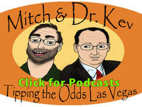 The 327th Mitch and Dr. Kev's Tipping the Odds Las Vegas Podcast