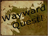 Wayward Quest Episode 29.1 - Exposition Dump