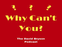 Danielle Grant, Your Mindset Mentor, Podcast Host and Speaker is our Why Can't You? podcast guest this week!