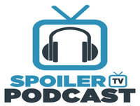SpoilerTV Podcast 171