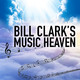 Bill Clark Music Heaven January 12, 2020