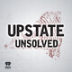 Upstate Unsolved Season 1 Trailer
