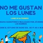 No Me Gustan Los Lunes  - Lunes 24 Febrero 2020