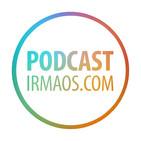 Podcast irmaos.com (ALTA)
