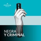 Negra y Criminal #24. Las entrañas (08/10/2016)