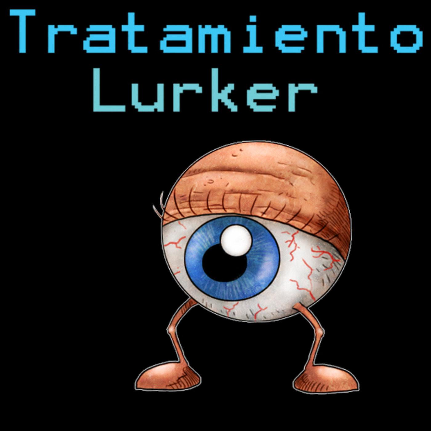 Tratamiento Lurker