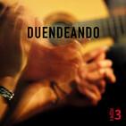 Duendeando - Con Diego Amador - 24/04/19