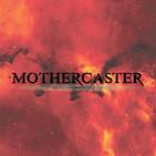 Mothercaster Media