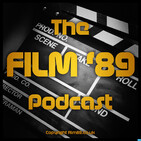 The Film '89 Podcast: Episode 1 - January 7th 2018