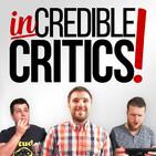 Incredible Critics - Ep 122