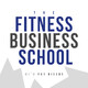 Fitness Business School - 027 - 3 Step Process for Business During the Coronavirus