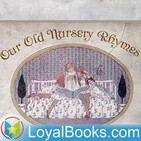 Our Old Nursery Rhymes by Alfred Moffat