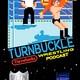 Turnbuckle Throwbacks Presents: The Neighborhood Knucklehead Podcast Episode 1