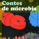Contes de Microbis - Staohylococcus Aureus