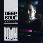 Deep & Soul Podcast Ep 218