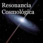 Podcast Resonancia Cosmologíca