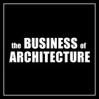 313: Growing a Wildly Successful Architecture Practice with Nunzio and Marc Desantis