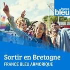 Sortir en Bretagne avec France Bleu Armorique