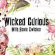 Wicked Curious Radio - Curious People We've Met and Their Unusual Stories