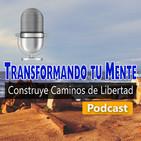 Transformando tu Mente