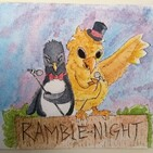 Ramble Night Podcast