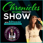 Episode 171 - Chronicles of Livin Podcast Show