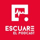 Escuare El Podcast