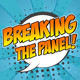 Breaking The Panel 105: You look Marvel-ous!