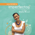 Haceres Imperfectos -el podcast-