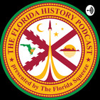 Episode 1: Introducing The Florida History Podcast