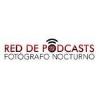 Red de Podcast Fotógrafo Nocturno