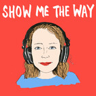 Show Me The Way with Annie Ridout