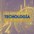 La semilla de la tecnología