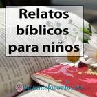 Relatos bíblicos para niños