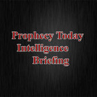 Prophecy Today Intelligence Briefing - June 24, 2015
